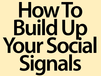 Build Up Social Signals