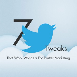 7 Simple Twitter Tweaks